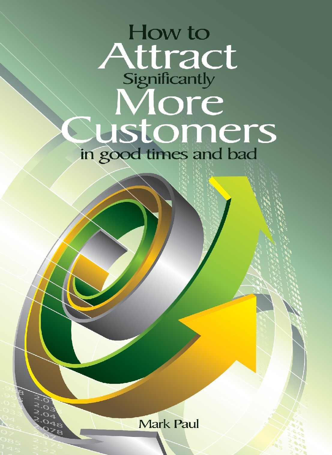 7AttractMoreCustomers-Cover.jpg (215035 bytes)
